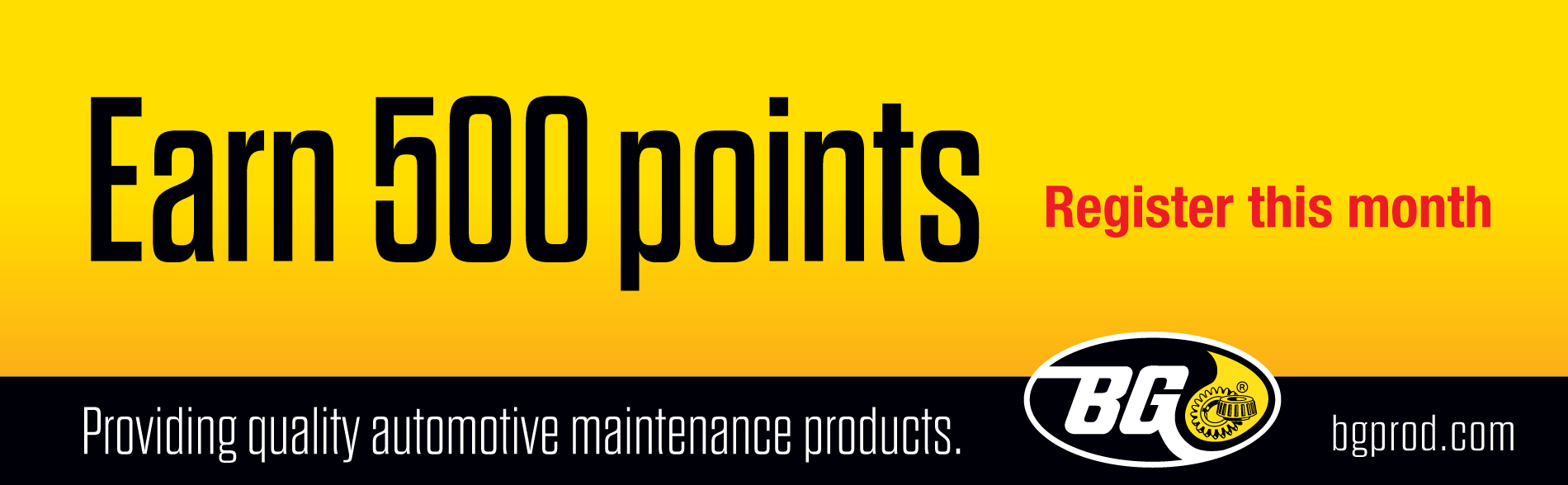 Earn 500 points when you Register for extra and BG Products, Inc. as a Distributor