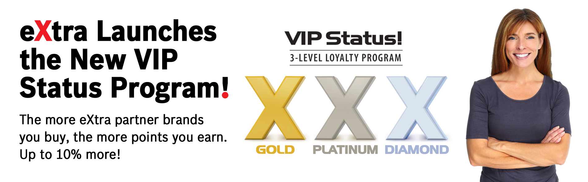 eXtra Launches the VIP Status Program